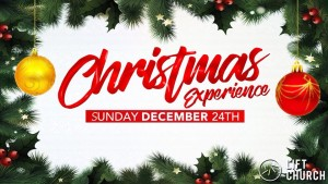 Christmas Eve Experience @ The Lift Church, Perth