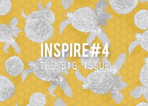 INSPIRE#4: THE BIG ISSUE