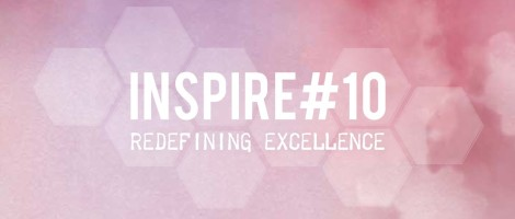 Inspire#10: Redefining Excellence (Rachma Lim)