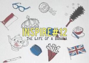 Inspire#12: The Life of A Banana (PP Wong)